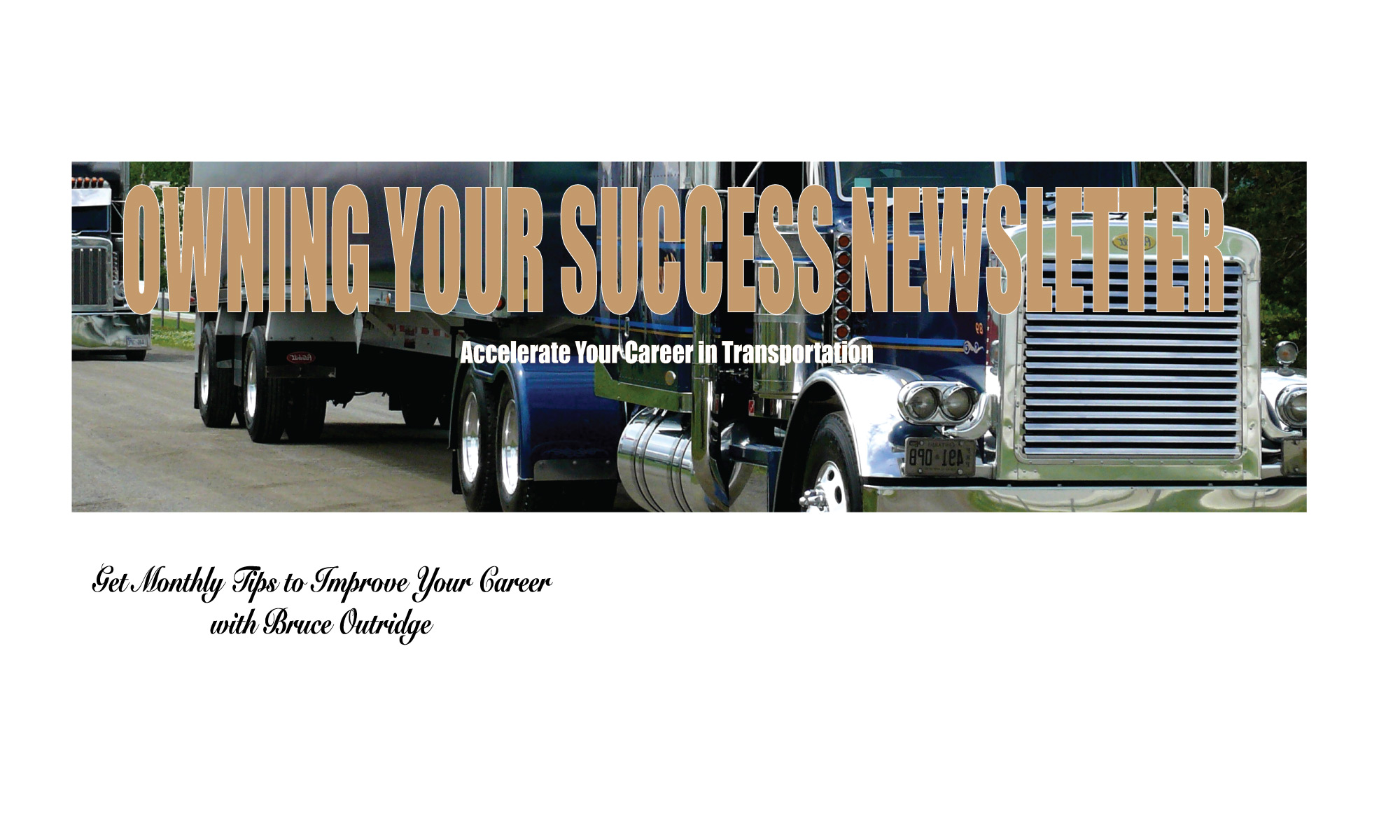 Get the Owning Your Success Newsletter