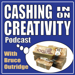 Cashing in on Creativity Podcast