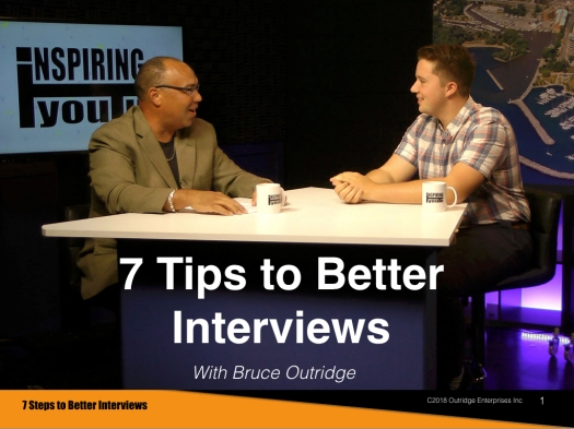 7 Tips to Better Interviews