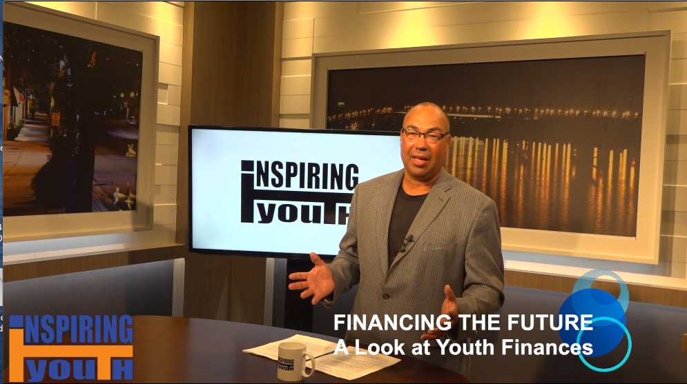 Financing the Future-A Look at Youth Finances: Inspiring Youth